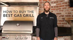 What To Look For In Gas Grills